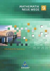 Mathematik Neue Wege SI - Ausgabe 2007 für Nordrhein-Westfalen und Schleswig-Hol