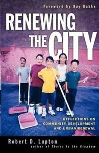 Renewing The City: Reflections On Community Development And Urban-ExLibrary