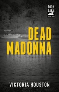 Dead Madonna by Victoria Houston (Paperback, 2014)