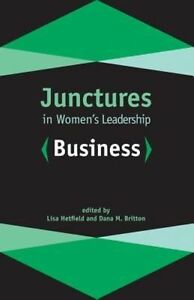 Junctures in Women's Leadership: Business by Rutgers University Press...