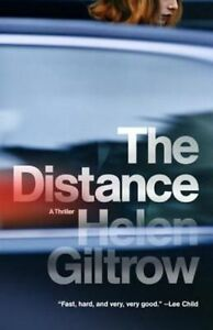 The Distance by Helen Giltrow (Paperback / softback, 2015)