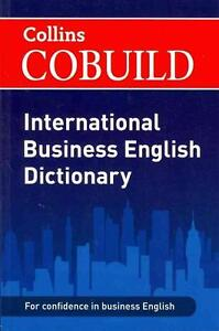 Collins Cobuild International Business English Dictionary (2011, Taschenbuch)