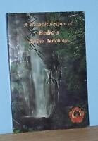A RECAPITULATION OF BABA'S DIVINE TEACHINGS - SIGNED