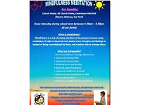 Mindfulness Meditation For Families - Every Saturday in school Term Time - Very relaxing