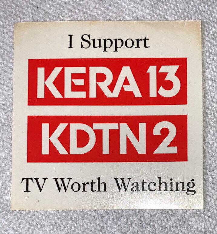 Vintage KERA 13 KDTN 2 Dallas TX DFW TV Sticker PBS Television Channel