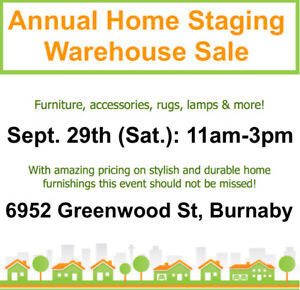 Don't miss our annual HOME STAGING warehouse sale. Sept 29th