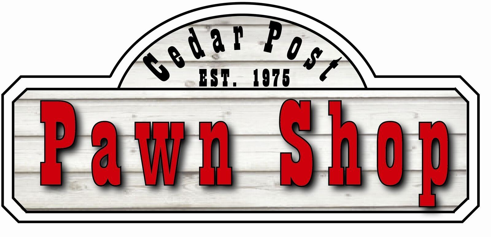 Cedar Post Pawn Shop
