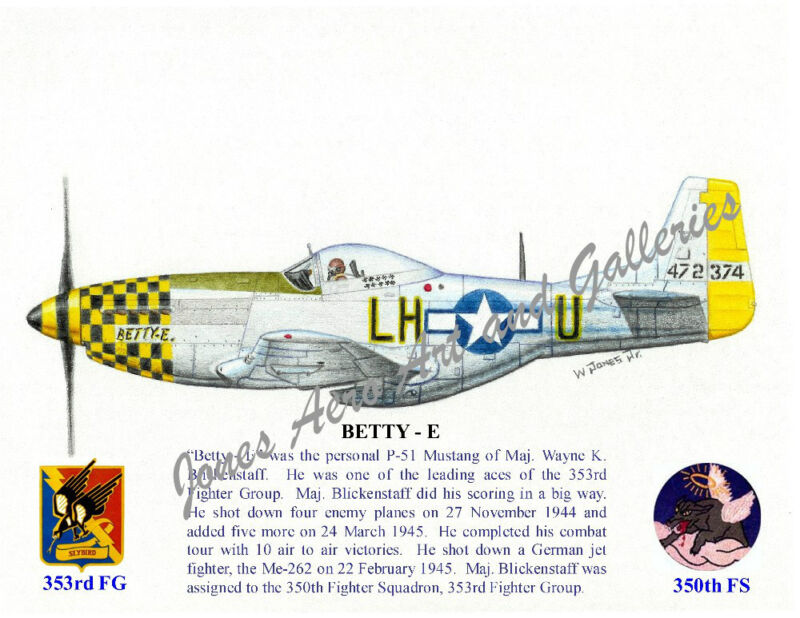"353FG Maj Wayne Blickenstaff's P-51 ""Betty E"" Giclee prints by Willie Jones Jr"