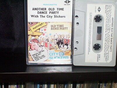 CITY SLICKERS ANOTHER OLD TIME DANCE PARTY - RARE AUSTRALIAN CASSETTE TAPE NM
