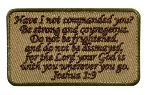 """Joshua 1:9 Strong and Courageous Patch [""""Velcro Brand"""" Fastener -JP7]"""