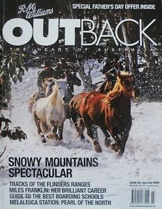 RM Williams Outback Magazine Issue 59 - June/July 2008 - Snowy Mountains