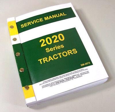 Service Manual For John Deere 2020 Tractor Technical Repair Workshop