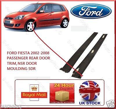 New FORD Fiesta 5DR 2001-2008 MK6 Passenger Rear Door NSR Black Trim Moulding LH