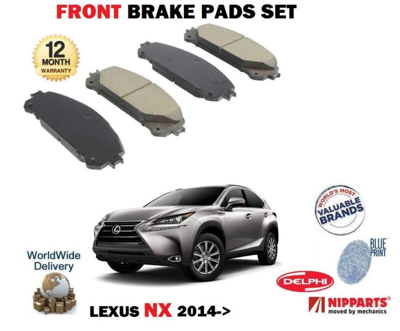 FOR LEXUS NX 200T 300H HYBRID 2014--> NEW FRONT BRAKE DISC PADS SET