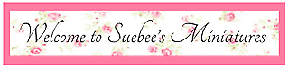 Suebee's Miniatures