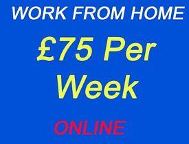 Earn upto £75 Per Week Online - Work From Home