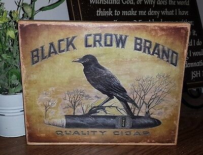 Primitive Sign Black Crow Brand Quality Cigar Sign Distressed Shabby Ad Sepia (Crow Sign)