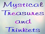 Mystical Treasures and Trinkets