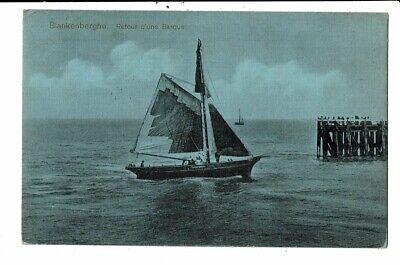 CPA Carte Postale Belgique-Blankenberge- Retour d'une barque--1919-VM12055