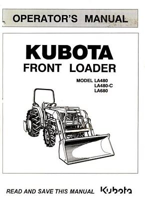 Kubota La480 La480c La680 Front Loader Operators Manual