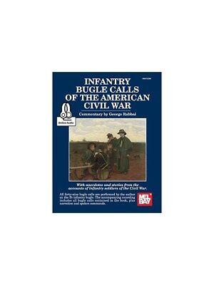 Infantry Bugle Calls Of The American Civil War Trumpet SHEET MUSIC BOOK - Infantry Bugle Calls