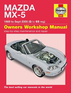 HAYNES WORKSHOP REPAIR OWNERS MANUAL MAZDA MX-5 MX5 MK1 MK2 MK2.5 89 - 05 G - 55