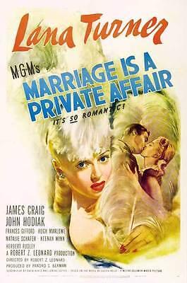 MARRIAGE IS A PRIVATE AFFAIR Movie POSTER 27x40 B Lana Turner James Craig John