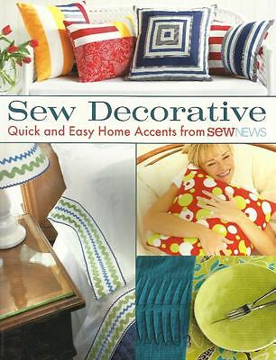 Sewing Pattern Book SEW DECORATIVE - Quick and Easy Home Accents - 24 Projects ()