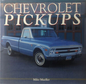 """Chevrolet Pickups"" hardcover book by Mike Mueller"