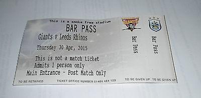 Huddersfield Giants v Leeds Rhinos 30th April 2015 Away Players Bar Pass Ticket