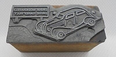 Vintage Printing Letterpress Printers Block Drink Moderately Drive Carefully