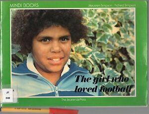 RARE-Australian-School-Reader-The-GIRL-WHO-LOVED-FOOTBALL-Aboriginal-Lass-64pg