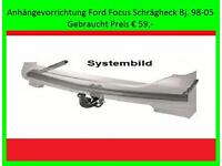 Anhängevorrichtung Ford Focus Schrägheck Bj. 98-05 Bayern - Bad Füssing Vorschau