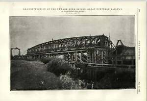 1890 Newark Dyke Bridge Reconstruction Great Northern Railway Johnson