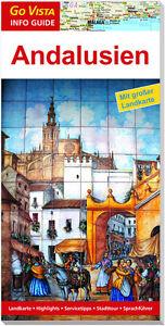 REISEFÜHRER ANDALUSIEN 2016/17 mit Granada Malaga + GROSSE LANDKARTE AKTUELL NEU
