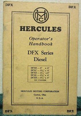 i 1947 Hercules Six Cylinder Diesel Engine of the DFX Series Operator's Handbook