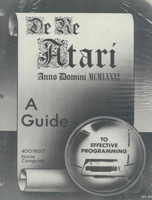 DE RE Atari Programming Giude 800/XL/XE NEW