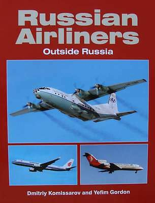 LIVRE NEUF : RUSSIAN AIRLINERS (compagnies aériennes russe,avions,russia,russie