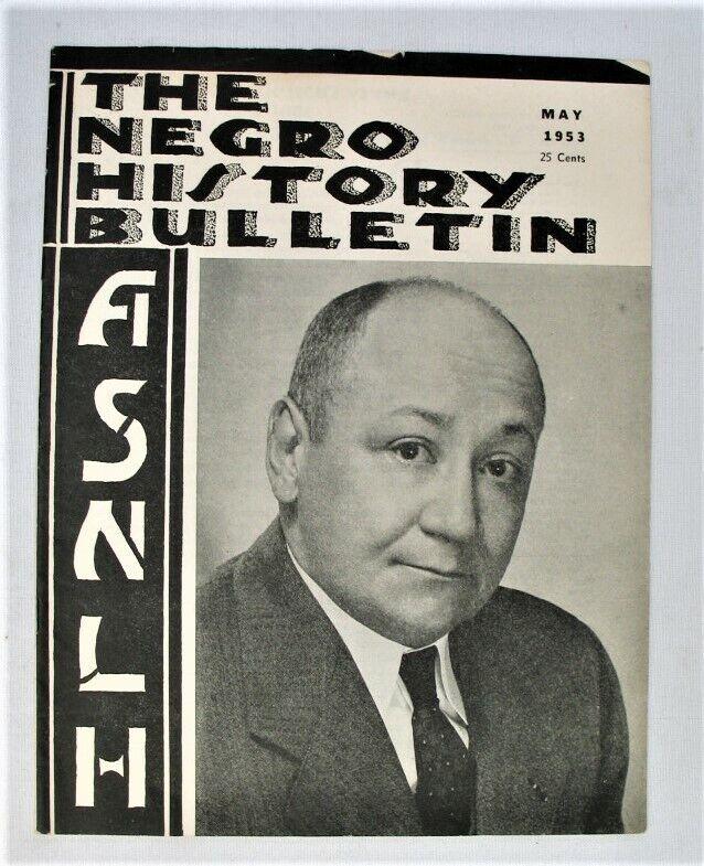 Vintage Magazine - The Negro History Bulletin - ASNLH -- May 1953