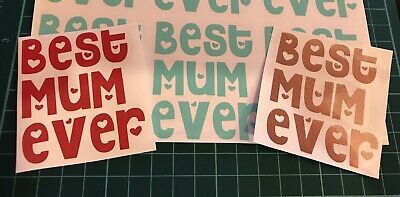 Rose Gold, Red, Mint Best Mum Ever Vinyl Sticker for Mothers day gifts DIY