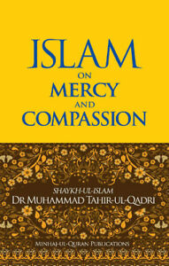 Islam on Mercy and Compassion