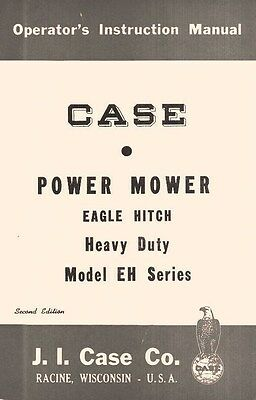 Case Eh Series Power Mower Eagle Hitch Operators Manual