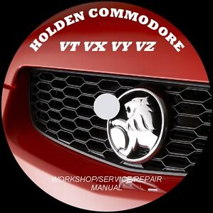HOLDEN COMMODORE VT VX VY VZ WORKSHOP - REPAIR - SERVICE MANUAL + FREE MOVIE !!!
