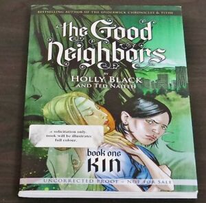 The Good Neighbors by Holly Black and Ted Naifeh Book One Kin. U