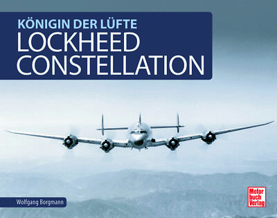 Lockheed Constellation (L-749A L-1049 L1649A Super Star Lufthansa) Buch book