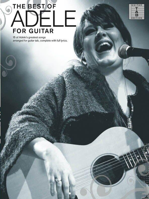 Adele: The Best Of (Guitar Tab) 15 SONGS