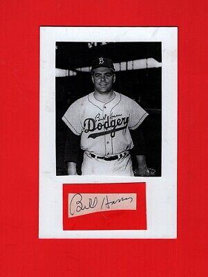 1957 BILL HARRIS-BROOKLYN DODGERS AUTOGRAPHED  CUT W/ PHOTO-(d.2011) Brooklyn Dodgers Autographed Photo