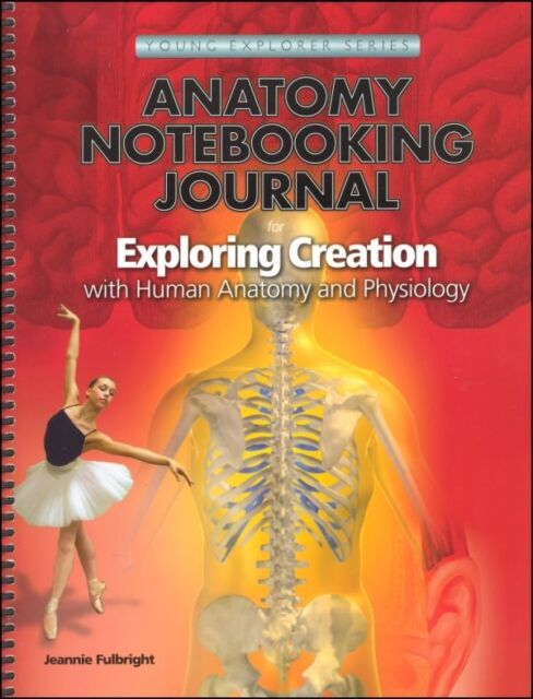 Exploring Creation with Human Anatomy and Physiology Notebooking ...