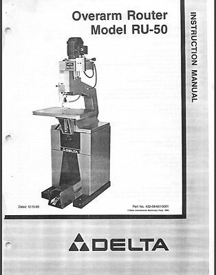 Delta RU-50 Overarm Router Instructions Manual & Parts List PDF