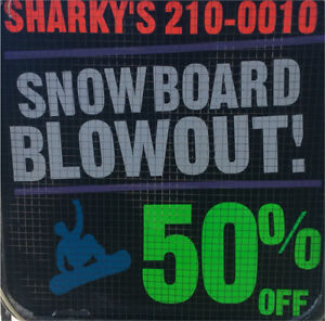 ALL SNOWBOARDS 50% OFF ONLY AT SHARKYS PAWN SHOP